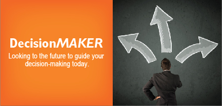 DecisionMaker - looking to the future to guide your decision-making today.